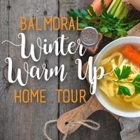 Winter Warm Up Home Tour at Balmoral