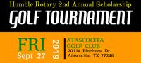 Humble Rotary 2nd Annual Scholarship Golf Tournament