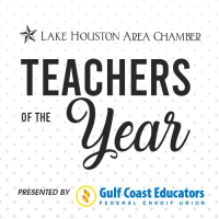 Lake Houston Area Chamber to honor educators on March 17 at Teachers of the Year Luncheon Presented by Gulf Coast Educators Federal Credit Union