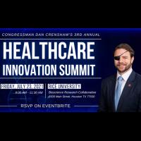 Congressman Dan Crenshaw's 3rd Annual Healthcare Innovation Summit
