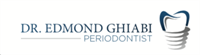 Dr. Edmond Ghiabi, Periodontist