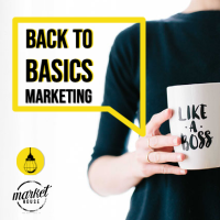 MEMBER HOSTED EVENT: Back To Basics (Marketing Workshop) | The Light House CO {COwork & COaching}