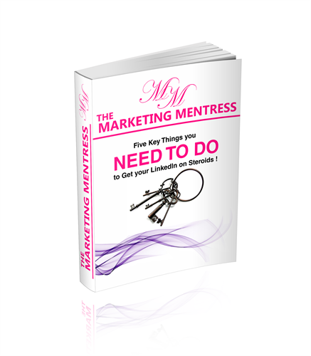 EBook - Five Key Things You Need To Do to Get Your LinkedIn on Steroids