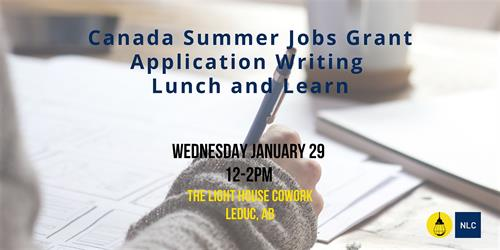 "Lunch & Learn ""Canada Summer Jobs Grant Training Session Jan 2020"