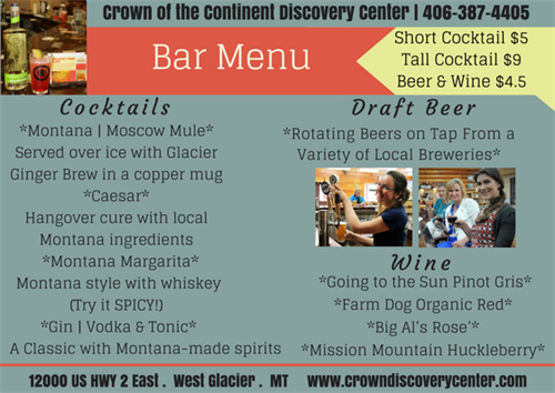 The Crown of the Continent Discovery Cenrter serves Montana made craft beer, cocktails, wine and coffee and tea