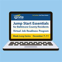 Jump Start Essentials for Baltimore County Residents