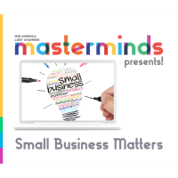 Masterminds Presents: Small Business Matters