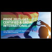 Pride 2021: Get Certified & Grow Internationally