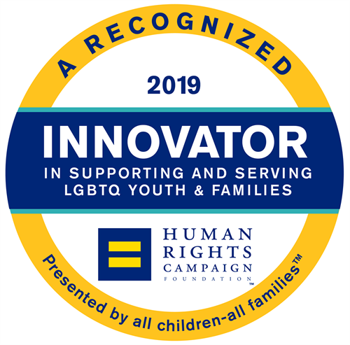 FosterAdopt Connect has received the highest tier of recognition from HRC Foundation's All Children – All Families for our work toward becoming fully welcoming and affirming of LGBTQ youth and parents.