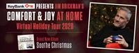 Jim Brickman presents Comfort & Joy at Home LIVE! Virtually