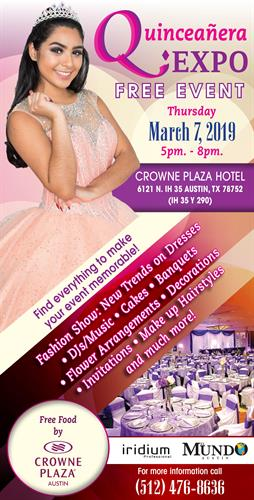 Quinceañera Expo - Trade Show at the Crowne Plaza Hotel - March 7th at 5pm. - 2019 / Spot Reservation: 512.947.5979