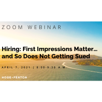Hiring: First Impressions Matter…and So Does Not Getting Sued
