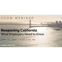 Hoge Fenton: Reopening California | What Employers Need to Know