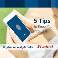 5 Tips To Keep Your Info Safe: Cybersecurity Awareness Month