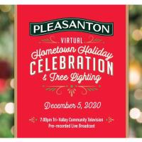Pleasanton's Virtual Hometown Holiday Celebration and Tree Lighting