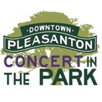 Downtown Pleasanton's Concerts in the Park return September 12