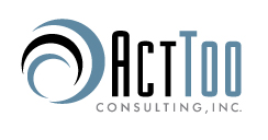 Act Too Consulting, Inc.