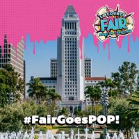 LA County Fair Announces LA County Day and POP-Up Fair in Downtown Los Angeles
