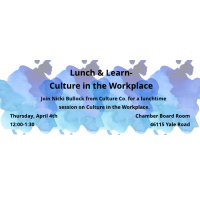 Lunch & Learn - Culture in the Workplace