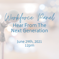 Workforce Panel: Hear from the Next Generation