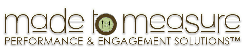 Made to Measure Performance & Engagement Solutions