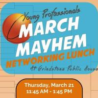 Young Professionals March Mayhem