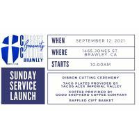 Brawley Christ Community Church Grand Re-Opening