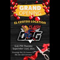 Flash Dogz El Centro Grand Opening & Ribbon Cutting