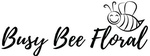 Busy Bee Floral, LLC