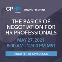 CPHR Alberta - The Basics of Negotiations for HR Professionals Virtual Session