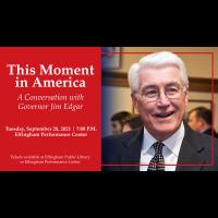 Governor Edgar to Present at Effingham Performance Center