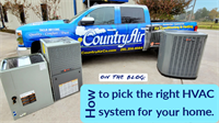 How to pick the right HVAC system for your home.