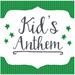 Kid's Anthem