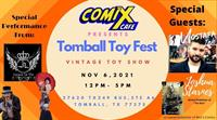 Comix Cafe Presents: Tomball Toy Fest