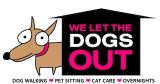WE LET THE DOGS OUT LLC