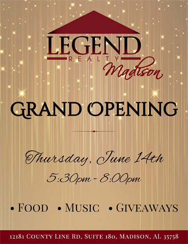 Legend Realty - Madison AL  Grand Open