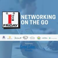 First Friday Networking on the Go! At Great Lakes Honda
