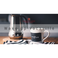 Wake Up Vacaville- Hosted by Paramount House