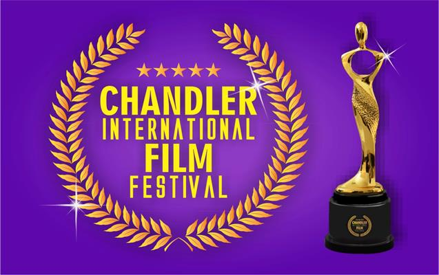 Chandler International Film Festival