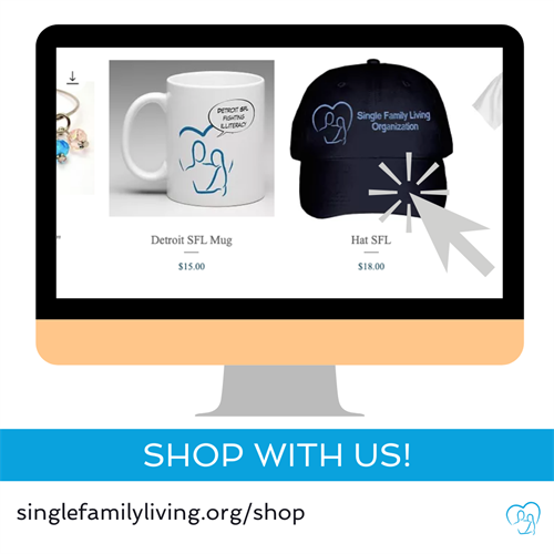 Shop for a Cause: www.singlefamilyliving/shop
