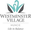 Westminster Village Muncie, Inc.