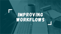 Improving Workflows