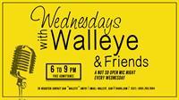 Wednesday with Walleye
