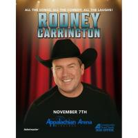 Rodney Carrington Live at the Appalachian Wireless Arena