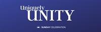 Sunday Celebration: Uniquely Unity