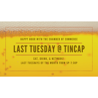 """""""Last Tuesday"""" Happy Hour with the Chamber"""