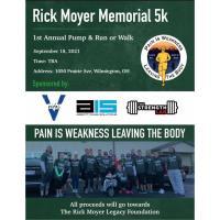 1st Annual Rick Moyer Legacy Foundation Pump & Run and 5k Walk/Run Event