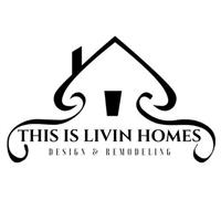ThisIsLivin Homes - Design and remodeling