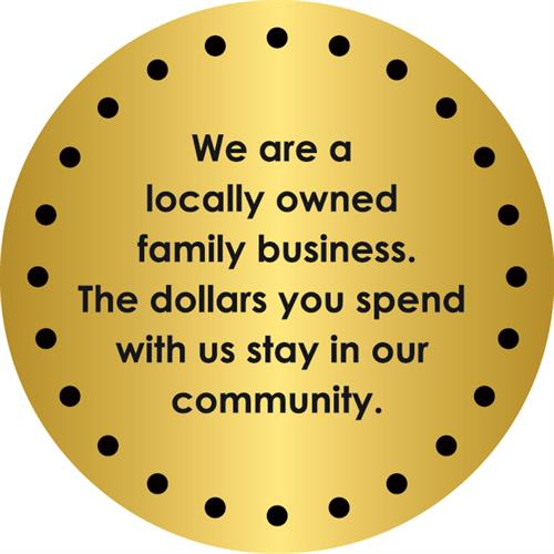 We are a Locally Owned Business