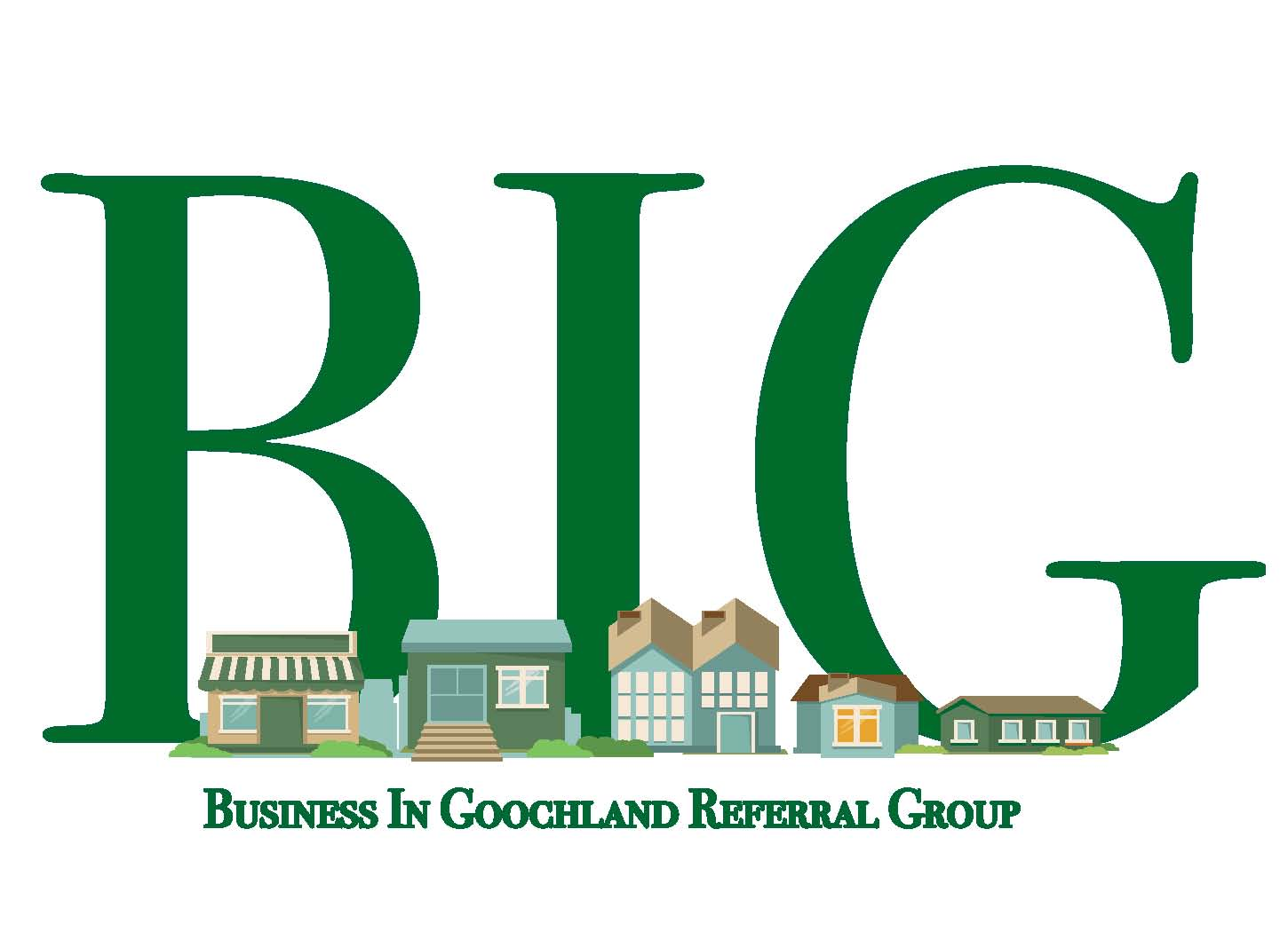 """Business In Goochland """"BIG"""" Referral Group"""